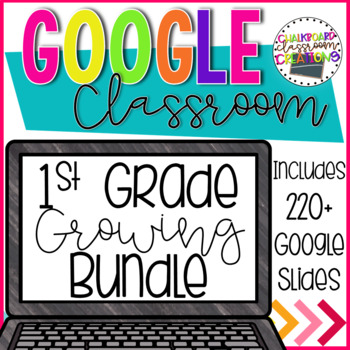 1st Grade Math Growing Bundle for Google Classroom