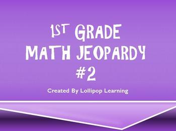 1st Grade Math Jeopardy 2 By Lollipop Learning Tpt