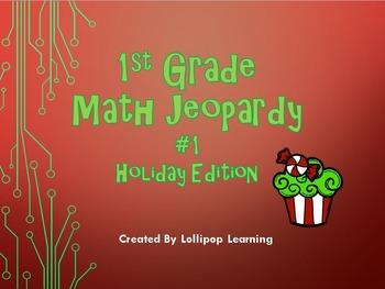 1st Grade Math Jeopardy #1 (Holiday Edition)