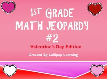 1st Grade Math Jeopardy #2 (Valentine's Day)
