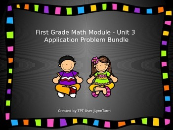 1st Grade Math Module Unit 3 Application Problem Bundle