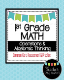 1st Grade Math OA~Operations & Algebraic Thinking Common Core Assessments