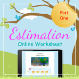 Online Interactive Worksheet - 1st Grade - Math (Estimatio