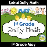 1st Grade Math Spiral Review MAY Morning Work or Warm ups