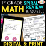 1st Grade Math Spiral Review & Quizzes   DIGITAL & PRINT