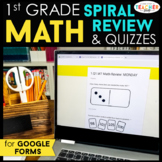 1st Grade Math Spiral Review & Weekly Quizzes | Google Forms | Google Classroom