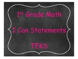 1st Grade Math TEKS I Can Statements Chalkboard Theme