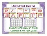 1st Grade Math Task Cards 1 NBT.2 Understand Place Value 1.NBT.2
