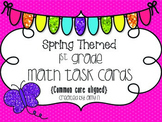 1st Grade Math Task Cards (Spring Themed)