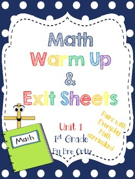 1st Grade Math Warm Up and Exit Slips - Unit 1