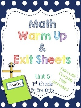 1st Grade Math Warm Up and Exit Slips - Unit 5