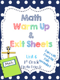 1st Grade Math Warm Up and Exit Slips - Unit 6