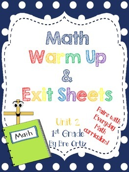 1st Grade Math Warm Ups and Exit Slips - Unit 2