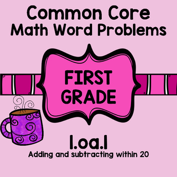 1st Grade Math Word Problems Common Core 1oa1 1.oa.1