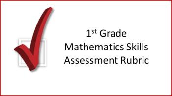 1st Grade Mathematics Skills Assessment Rubric