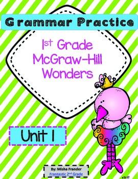 1st Grade McGraw-Hill Wonders Grammar Practice Unit 1