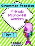1st Grade McGraw-Hill Wonders Grammar Practice Unit 2