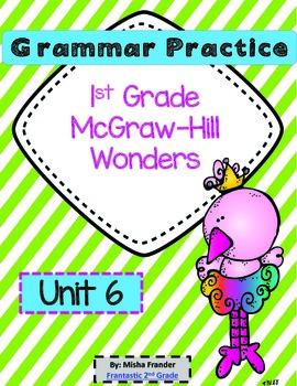 1st Grade McGraw-Hill Wonders Grammar Practice Unit 6