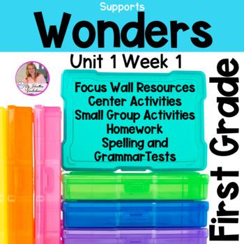 1st Grade Wonders Reading Unit 1 Week 1