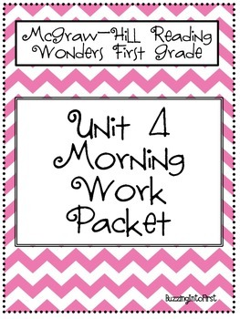 1st Grade McGraw Hill Wonders Unit 4 Morning Work Packet