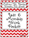 1st Grade McGraw Hill Wonders Unit 6 Morning Work Packet