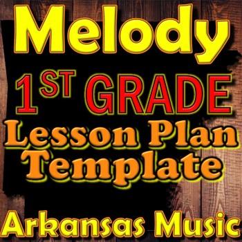 1st Grade Melody Unit Lesson Plan Template Arkansas Music