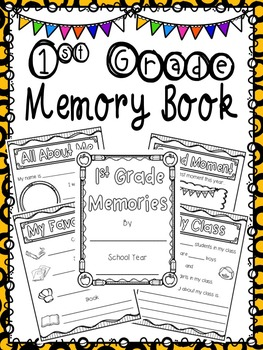 1st Grade Memory Book - End of Year