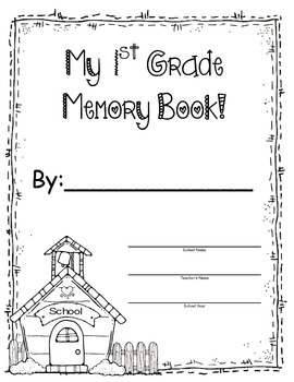 1st Grade Memory Book - End of the Year