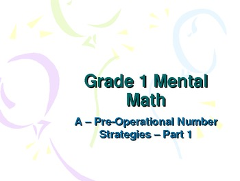 1st Grade Mental Math - Pre-operational Strategies Part 1