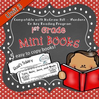 1st Grade Mini Books McGraw Hill - Wonders Unit 3