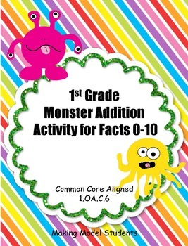 1st Grade  Monster Addition Matching Activity for Facts 0-10 (1.OA.C.6)