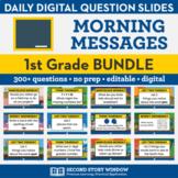 1st Grade Morning Messages Slides Bundle for Morning Meeti