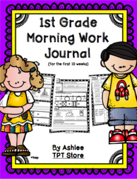 1st Grade Morning Work Journal Set 1 [first 10 weeks]