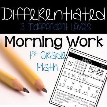 1st Grade Morning Work or Homework for the Whole Year-Differentiated- Math