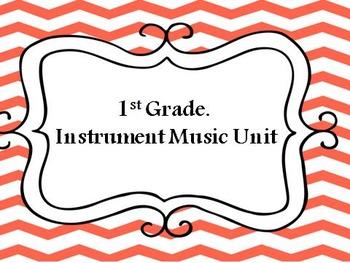 1st Grade Music- Instrument Unit