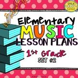 1st Grade Music Lesson Plans (Set #2)
