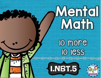 Ten More and Ten Less Math Tasks and Exit Tickets