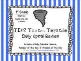 1st Grade NEW TEKS Texas Tornado Spiral Review Part 4: Sets 25-30 POD & Calendar