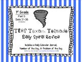 1st Grade NEW TEKS Texas Tornado Spiral Review Part 5: Sets 31-36 POD & Calendar