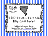 1st Grade NEW TEKS Texas Tornado Spiral Review Part 5: Sets 31-36 POD & Calendar