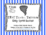 1st Grade NEW TEKS Texas Tornado Spiral Review Part 1: Sets 1-12 POD & Calendar