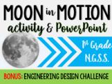 NGSS- Moon in Motion Activities & PPT! BONUS Engineering Challenge! (1-ESS1-1)
