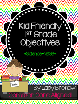 1st Grade NGSS Next Generation Science Standards Objectives