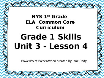 1st Grade NYS Common Core ELA 1st Grade Unit 3 Lesson 4