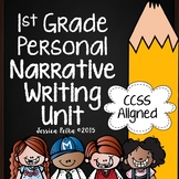Personal Narrative Writing Unit for 1st Grade