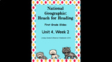 1st Grade National Geographic: Reach For Reading Unit 4 We
