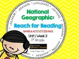 1st Grade National Geographic: Reach for Reading Games (Unit 1, Week 3)
