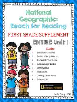 1st Grade National Geographic Reading Series: Reach for Reading (Entire Unit 1)