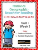 1st Grade National Geographic Reading Series: Reach for Reading (Unit 1, Week 1)