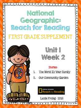 1st Grade National Geographic Reading Series: Reach for Reading (Unit 1, Week 2)